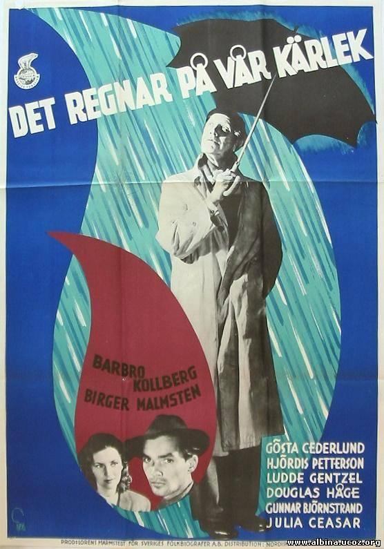 Смотреть онлайн: Дождь над нашей любовью (1946) / Det regnar på vår kärlek