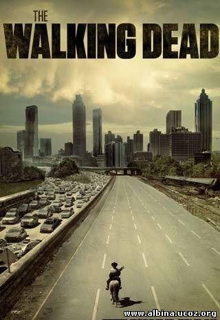 Смотреть онлайн фильм: Ходячие мертвецы (2010-...) / The Walking Dead / сериал (1 сезон)