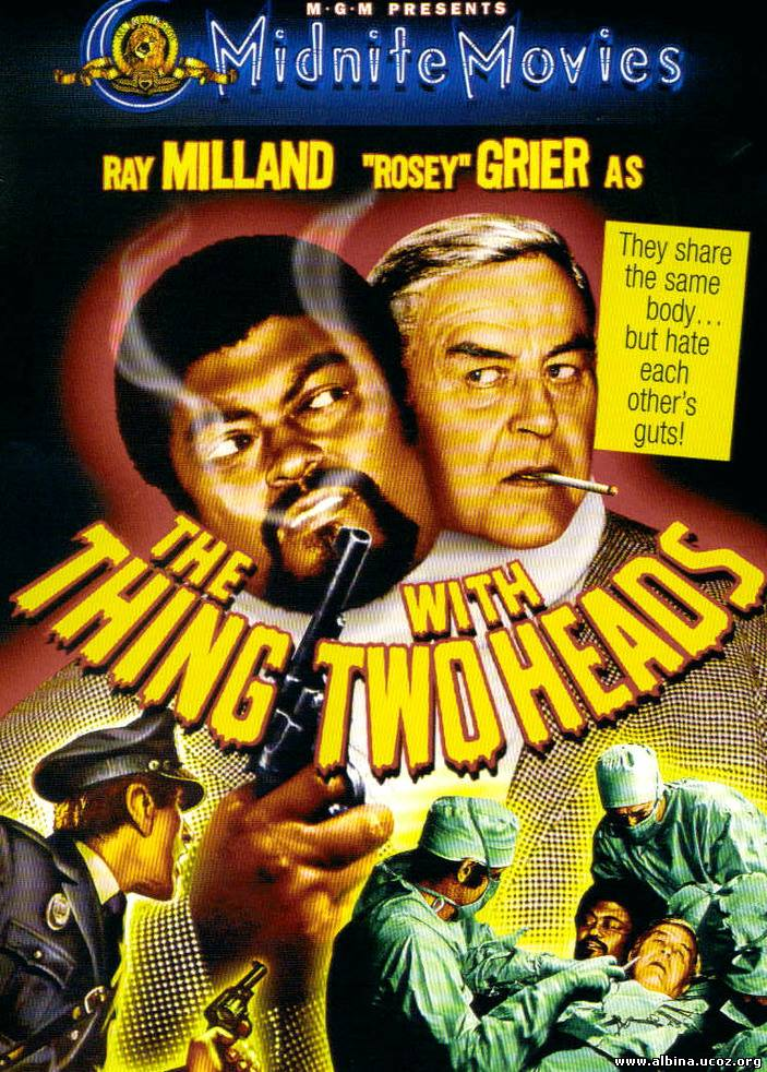Смотреть онлайн: Нечто с двумя головами (1972) / The Thing with Two Heads
