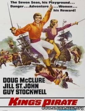 Смотреть онлайн: Пират его величества (1967) / The King's Pirate